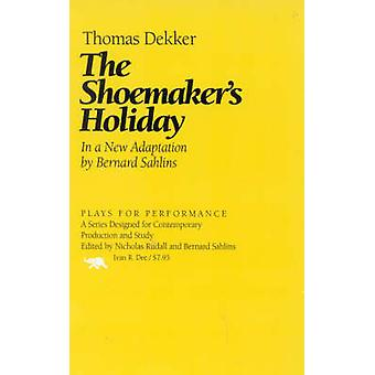 The Shoemaker's Holiday by Thomas Dekker - 9781566635431 Book