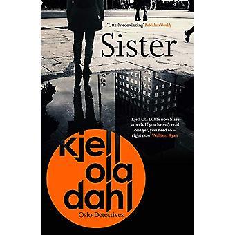 Sister by Kjell Ola Dahl - 9781913193027 Book