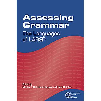 Assessing Grammar - The Languages of LARSP by Martin Ball - 9781847696