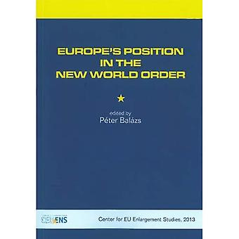 Europe's Position in the New World Order