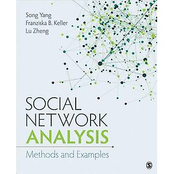 Social Network Analysis - Methods and Examples by Song Yang - Franzisk