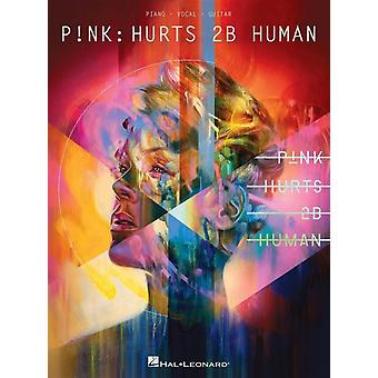 PNk  Hurts 2b Human PianoVocalGuitar by Other Pink