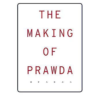 The Making of Prawda by Ulrike Rainer - 9783954762835 Book