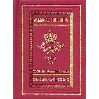 Almanach de Gotha 2013 - Volume I Parts I & II by John James - 97