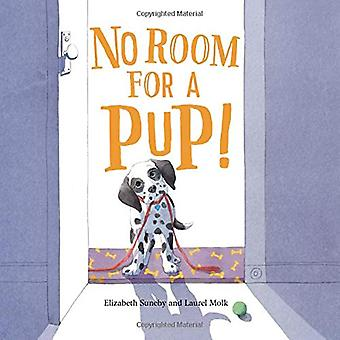 No Room For A Pup! by Elizabeth Suneby - 9781525300295 Book