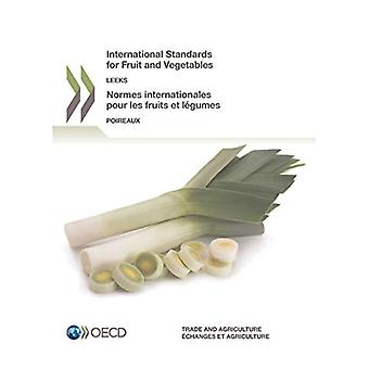 International standards of fruit and vegetables - Leeks by Organisatio