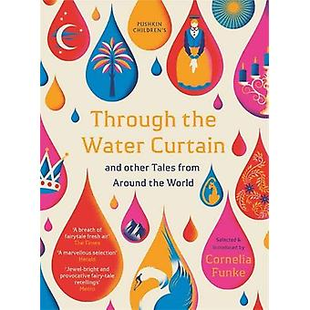Through the Water Curtain and other Tales from Around the World by Co