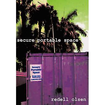 Secure Portable Space by Redell Olsen - 9781874400295 Book