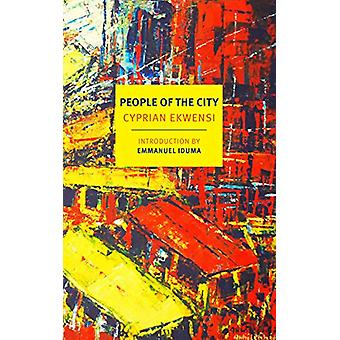 People of the City by Cyprian Ekwensi - 9781681374291 Book