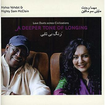 Mahsa Vadat & Mighty Sam McClain - Deeper Tone of Longing: Love Duets Acr [CD] USA import