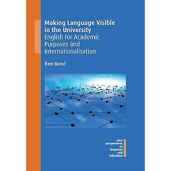 Making Language Visible in the University by Bond & Bee