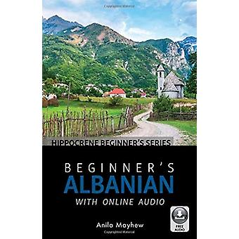 Beginners Albanian with Online Audio by Mayhew