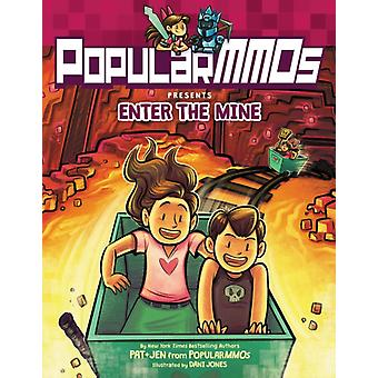 PopularMMOs Presents Enter the Mine by Popularmmos & Illustrated by Dani Jones