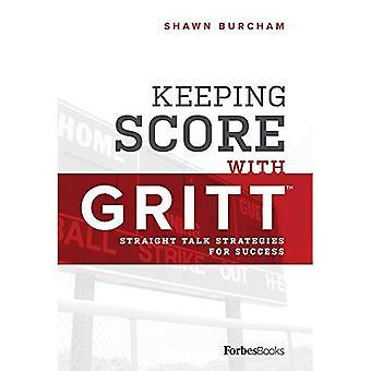 Mantenere il punteggio con GRITT: strategie di discorso dritto per il successo