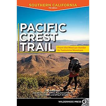 Pacific Crest Trail Southern California by Randall & Laura
