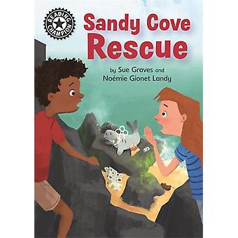 Reading Champion Sandy Cove Rescue Independent Reading 13-kehittäjä: Sue Graves & Illustrated by Noemie Gionet Landry