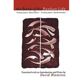 Book of the Perfect Life by David Blamires - 9780300165111 Book