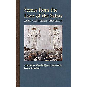 Scenes from the Lives of the Saints - Also Relics - Blessed Objects -
