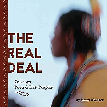 The Real Deal - Cowboys - Poets and First Peoples by James Wvinner - 9