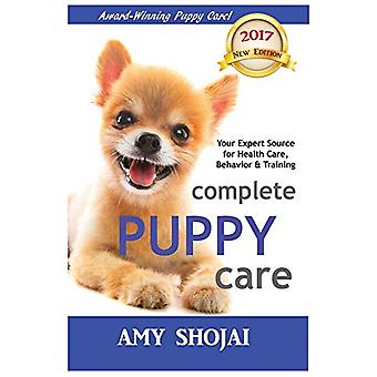 Complete Puppy Care by Amy Shojai - 9781944423889 Book