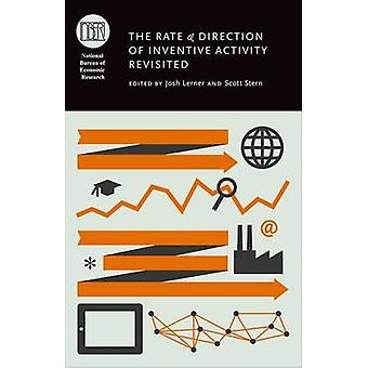 The Rate and Direction of Inventive Activity Revisited by Edited by Josh Lerner & Edited by Scott Stern