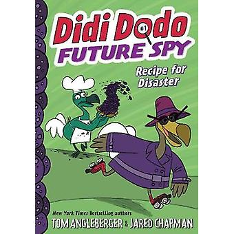 Didi Dodo Future Spy Recept voor Ramp Didi Dodo Future Spy 1