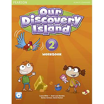 Our Discovery Island American Edition Workbook with Audio CD 2 Pack by Laura MillerJose Morales