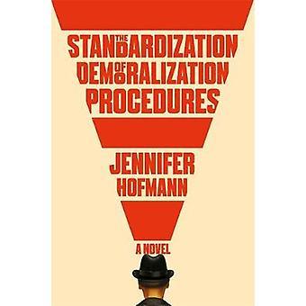 The Standardization of Demoralization Procedures