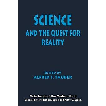 Science and the Quest for Reality by Edited by Alfred I Tauber