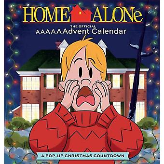 Home Alone The Official AAAAAAdvent Calendar by Insight Editions