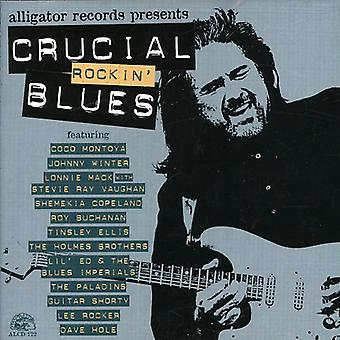 Crucial Rockin ' Blues - Crucial Rockin ' Blues [CD] USA import