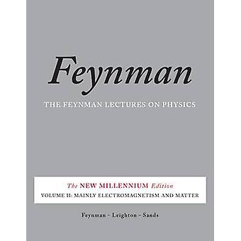 Feynman föreläser på fysik - v. 2 - främst elektromagnetism och fråga