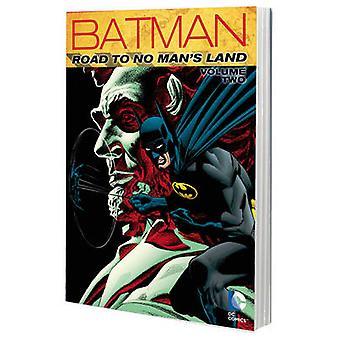 Batman - Vol. 2 - estrada n. Melicio terra por Chuck Dixon - 9781401260637