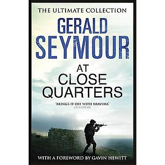 At Close Quarters by Gerald Seymour - 9781444760194 Book