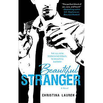 Beautiful Stranger by Christina Lauren - 9781476731537 Book