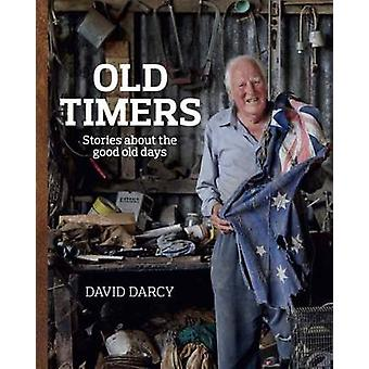Old Timers by David Darcy - 9781743365755 Book