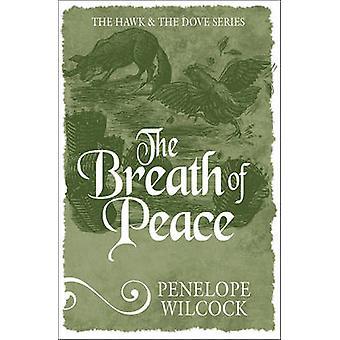 Andedräkten av fred av Penelope Wilcock - 9781782641735 bok