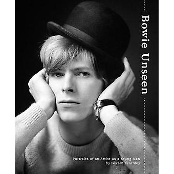 Bowie Unseen - Portraits of an Artist as a Young Man by Gerald Fearnle