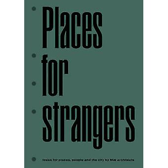 Places for Strangers by Mae Architects - 9783906027401 Book