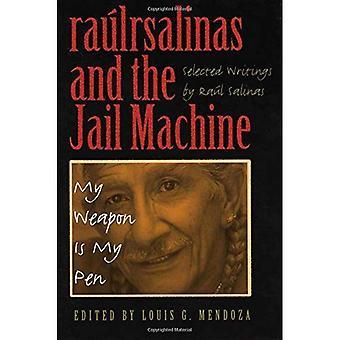 Raulrsalinas e a máquina de cadeia