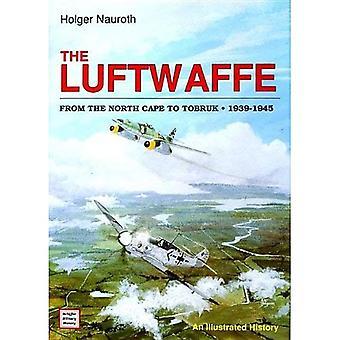 Die Luftwaffe vom Nordkap bis Tobruk, 1939-45: An Illustrated History (Schiffer Military History)