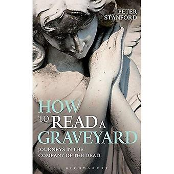 How to Read a Graveyard