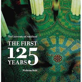 University of Auckland: de första 125 år