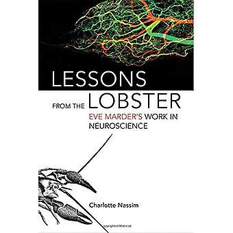 Lärdomar från hummern: Eve Marders arbete i neurovetenskap (den MIT pressen)