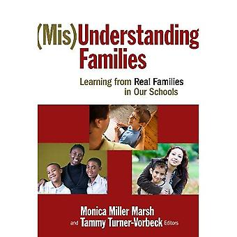 (Mis) Verständnis für Familien: Von echten Familien in unseren Schulen lernen