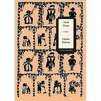 Hard Times (Vintage Classics Dickens Series) (série de Dickens Vintage Classics)