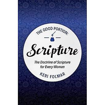 The Good Portion - Scripture: The Doctrine of Scripture for Every Woman (Focus for Women)