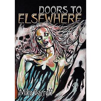 Doors to Elsewhere by Barrett & Mike