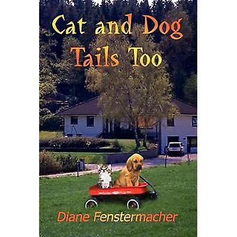 Katze und Hund-Tails auch durch Fenstermacher & Diane
