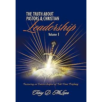The Truth about Pastors and Christian Leadership by McLean & Terry D.